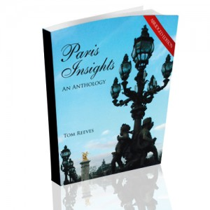 Paris Insights - An Anthology: The Abridged Edition