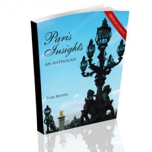 Paris Insights - An Anthology: The Abridged Edition