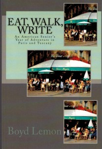 Eat, Walk, Write by Boyd Lemon