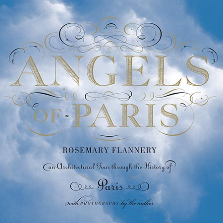 Angels of Paris by Rosemary Flannery